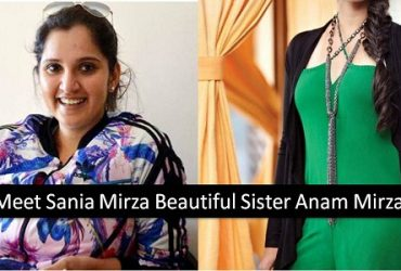 Meet Sania Mirza Beautiful Sister Anam Mirza